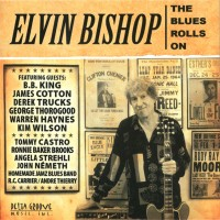 Purchase Elvin Bishop - The Blues Rolls On