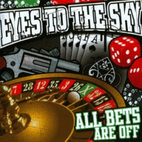 Purchase Eyes To The Sky - All Bets Are Off