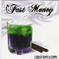 Purchase Fast Money - First Rotation