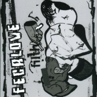 Purchase Fecalove - Filth