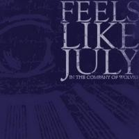Purchase Feels Like July - In The Company Of Wolves