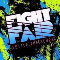 Purchase Fight Fair - Settle The Score