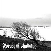 Purchase Forest Of Shadows - Six Waves Of Woe