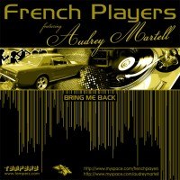 Purchase French Players - Bringin Me Back (Feat. Audrey Martel)