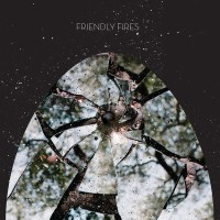 Purchase Friendly Fires - Friendly Fires