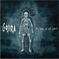 Purchase Gojira - The Way Of All Flesh