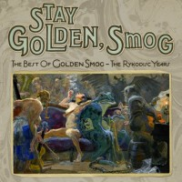 Purchase Golden Smog - Stay Golden, Smog - The Best Of Golden Smog