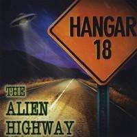 Purchase Hangar 18 - The Alien Highway
