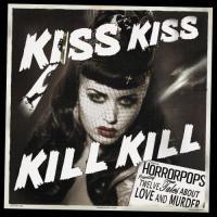 Purchase Horropops - Kiss Kiss Kill Kill