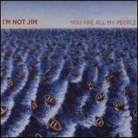 Purchase I'm Not Jim - You Are All My People