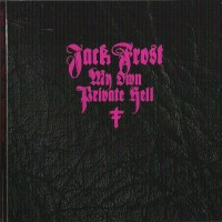Purchase Jack Frost - My Own Private Hell