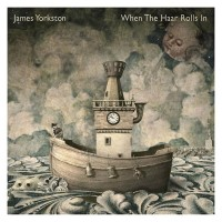 Purchase James Yorkston - When The Haar Rolls In