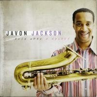Purchase Javon Jackson - Once Upon A Melody