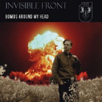 Purchase Invisible Front - Bombs Around My Head (CDR)