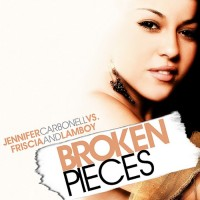 Purchase Jennifer Carbonell - Broken Pieces (vs. Friscia And Lamboy)