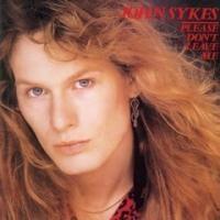 Purchase John Sykes - Please Don't Leave Me