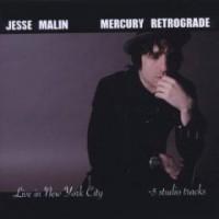 Purchase Jesse Malin - Mercury Retrograde (Live In New York City & Studio Tracks)