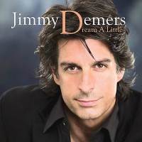 Purchase Jimmy Demers - Dream A Little