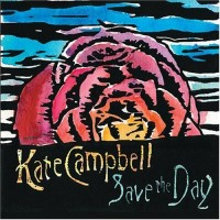 Purchase Kate Campbell - Save The Day