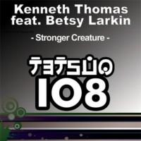 Purchase Kenneth Thomas - Stronger Creature (feat. Betsy Larkin) (CDM)