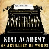 Purchase Kiai Academy - An Artillery Of Words
