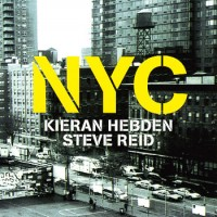 Purchase Kieran Hebden & Steve Reid - Nyc