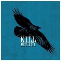Purchase Kill Whitey - Ain't We All Evil
