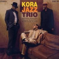 Purchase Kora Jazz Trio - Part 3