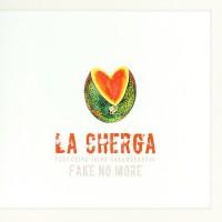 Purchase La Cherga - Fake No More