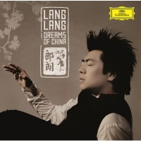 Purchase Lang Lang - Dreams Of China