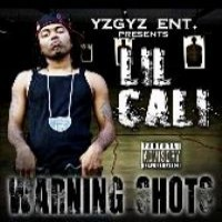 Purchase Lil Cali - Warning Shots
