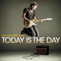 Purchase Lincoln Brewster - Today Is The Day