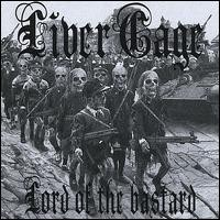 Purchase Livercage - Lord Of The Bastard