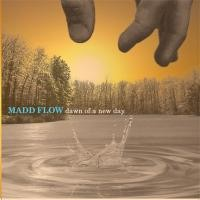 Purchase Madd Flow - Dawn Of A New Day