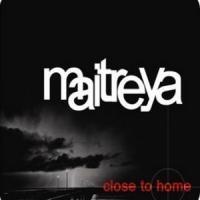 Purchase Maitreya - Close To Home