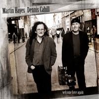 Purchase Martin Hayes & Dennis Cahill - Welcome Here Again