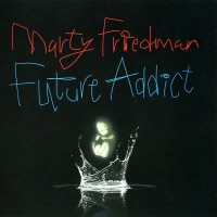 Purchase Marty Friedman - Future Addict