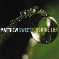 Purchase Matthew Sweet - Sunshine Lies