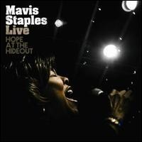 Purchase Mavis Staples - Live. Hope At The Hide Out
