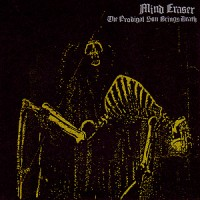 Purchase Mind Eraser - The Prodigal Son Brings Death