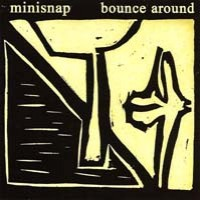 Purchase Minisnap - Bounce Around