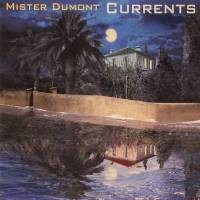 Purchase Mister Dumont - Currents