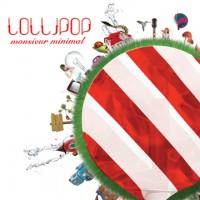 Purchase Monsieur Minimal - Lollipop