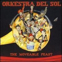 Purchase Orkestra Del Sol - The Movable Feast