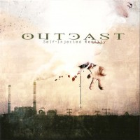 Purchase Outcast - Self-Injected Reality