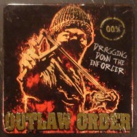 Purchase Outlaw Order - Dragging Down The Enforcer