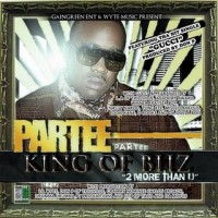 Purchase Partee - King Of Bhz (2 More Than U)