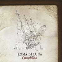 Purchase Roma Di Luna - Casting The Bones