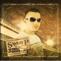 Purchase Sammy P - I Stay On My Grind