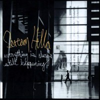 Purchase Scream Hello - Everything Is Always Still Happening